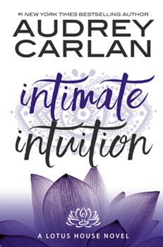 Intimate Intuition - Book #6 of the Lotus House