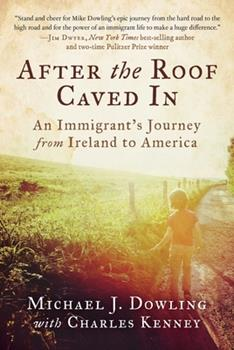 Hardcover After the Roof Caved in: An Immigrant's Journey from Ireland to America Book