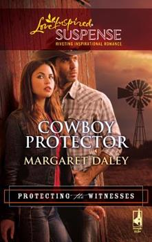 Cowboy Protector - Book #3 of the Protecting the Witnesses