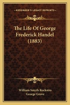 Paperback The Life of George Frederick Handel Book