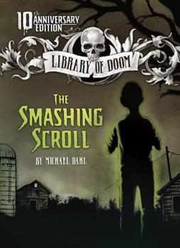 The Smashing Scroll (Zone Books - Library of Doom) - Book  of the Library of Doom