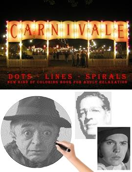 Paperback Carnivale Dots Lines Spirals: The BEST Coloring Book for Any Fan!!! Book