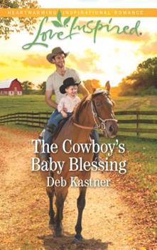The Cowboy's Baby Blessing - Book #6 of the Cowboy Country