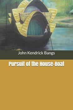 Paperback Pursuit of the House-Boat Book