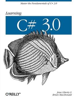 Paperback Learning C# 3.0: Master the Fundamentals of C# 3.0 Book