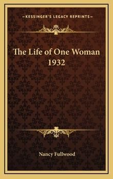 Hardcover The Life of One Woman 1932 Book