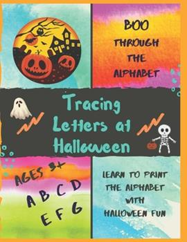 Paperback BOO Through the Alphabet: Tracing Letters at Halloween Book