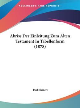 Hardcover Abriss der Einleitung Zum Alten Testament in Tabellenform Book
