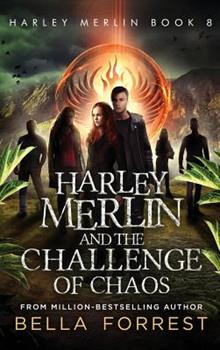 Hardcover Harley Merlin 8: Harley Merlin and the Challenge of Chaos Book