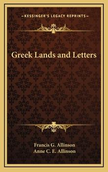 Hardcover Greek Lands and Letters Book