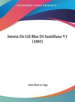 Hardcover Istoria de Gil Blas Di Santillana V1 Book