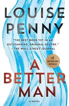 Paperback A Better Man: A Chief Inspector Gamache Novel Book