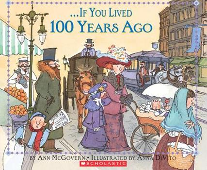 If You Lived 100 Years Ago (If You.) - Book  of the ...If You