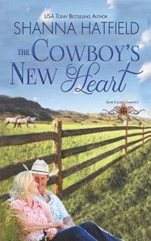 The Cowboy's New Heart - Book #5 of the Grass Valley Cowboys