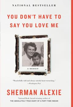 Paperback You Don't Have to Say You Love Me: A Memoir Book