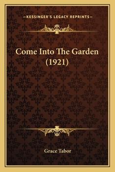 Paperback Come into the Garden Book