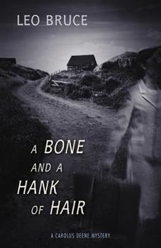 A Bone and a Hank of Hair 1641602716 Book Cover