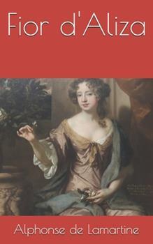 Paperback Fior d'Aliza [French] Book