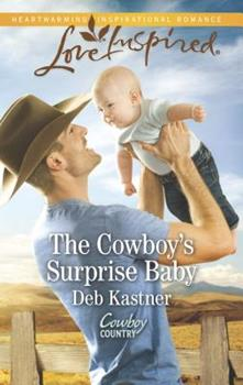 The Cowboy's Surprise Baby - Book #3 of the Cowboy Country