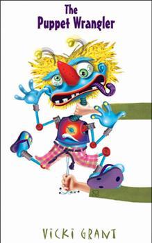 The Puppet Wrangler 1551433044 Book Cover