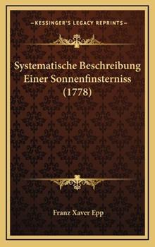 Hardcover Systematische Beschreibung Einer Sonnenfinsterniss Book