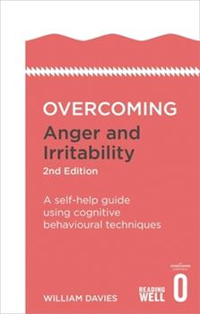 Overcoming Anger and Irritability - Book  of the Overcoming