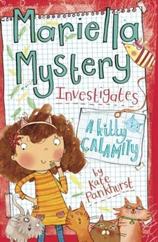 A Kitty Calamity - Book #6 of the Mariella Mystery