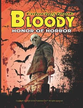 Paperback BLOODY HONOR OF HORROR: Adult Coloring Book