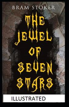 Paperback The Jewel of Seven Stars Illustrated Book