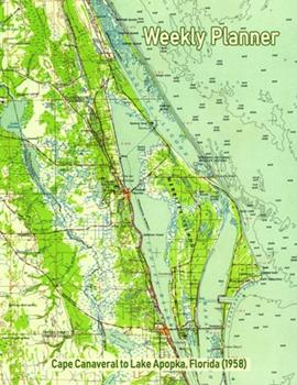 Paperback Weekly Planner : Cape Canaveral to Lake Apopka, Florida (1958): Vintage Topo Map Cover Book