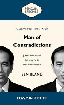 Paperback Man of Contradictions: Joko Widodo and the Struggle to Remake Indonesia Book
