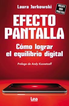 Paperback Efecto Pantalla: C?mo Lograr El Equilibrio Digital [Spanish] Book