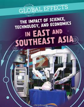 Library Binding The Impact of Science, Technology, and Economics in East and Southeast Asia Book
