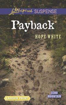Mass Market Paperback Payback (Echo Mountain, 3) [Large Print] Book