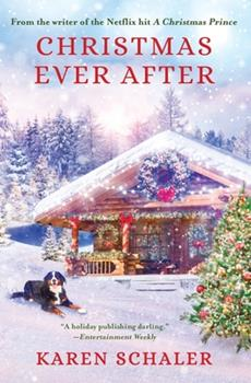 Paperback Christmas Ever After: A Heartfelt Christmas Romance From the Writer of the Netflix Hit A Christmas Prince Book