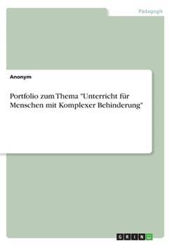 """Paperback Portfolio zum Thema """"Unterricht f?r Menschen mit Komplexer Behinderung"""" [German] Book"""