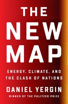 Hardcover The New Map : Energy, Climate, and the Clash of Nations Book