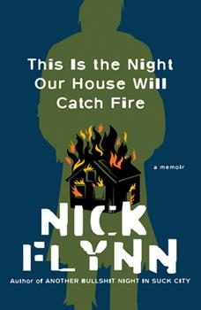 This Is the Night Our House Will Catch Fire: A Memoir 1324005548 Book Cover