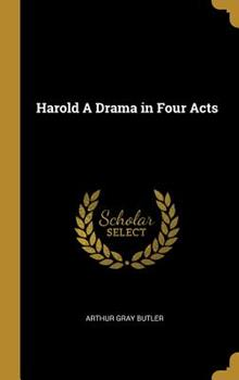 Hardcover Harold a Drama in Four Acts Book