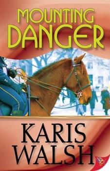 Mounting Danger - Book #1 of the Tacoma Mounted Patrol