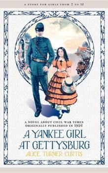A Yankee Girl at Gettysburg 0517147734 Book Cover