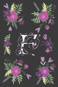 Paperback F : Letter F Initial Monogram Notebook, for Kids, Girls & Women - Pink Floral with Letter F Glossy and Smooth Finish Cover, (6 X 9) 120 Pages Book