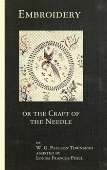 Hardcover Embroidery or the Craft of the Needle Book