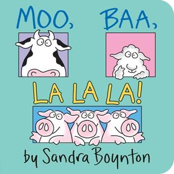 Board book Moo, Baa, la la La! Book