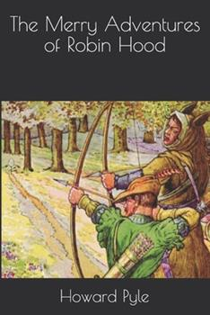 Paperback The Merry Adventures of Robin Hood Book