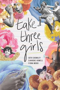 Take Three Girls 1454938277 Book Cover