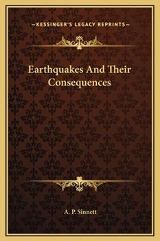 Hardcover Earthquakes and Their Consequences Book