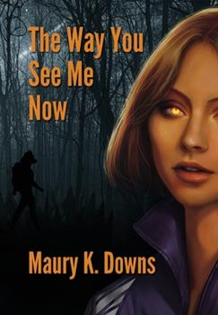 Hardcover The Way You See Me Now Book