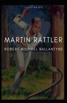 Paperback Martin Rattler Illustrated Book