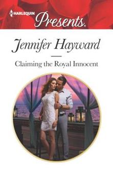 Claiming the Royal Innocent - Book #2 of the Kingdoms & Crowns